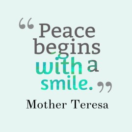 Peace-begins-with-a-smile-Mother-Teresa